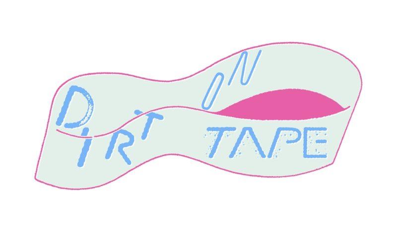 Dirt on Tape Vol.05