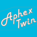 Aphex Twin、17年ぶり新作ビデオの監督は12歳